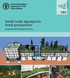 Small-scale aquaponic food production manual free download #hidroponia #Piasajismojardines