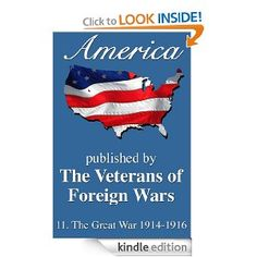 {Free today 11.15. May not be tomorrow. Grab and snatch.} Free e-book. America: The Great War 1914-1916 (America, Great Crises In Our History Told by it's Makers)