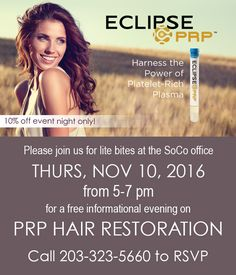 Please join us for this complimentary & informational event! RECEIVE 10% OFF when you purchase a PRP hair package at the event!  Want to know if you're a candidate for this revolutionary treatment for hair loss? For more info about PRP: http://www.socodermatology.com/whats-new  We're here to answer your questions: 203-323-5660