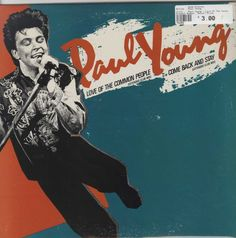 Paul Young - Love Of The Common People (Extended Club Mix) / Come Back And Stay (Extended Club Mix)