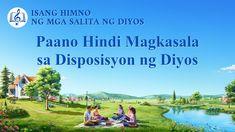 """Tagalog Christian Song With Lyrics   """"Paano Hindi Magkasala sa Disposisy... Praise Songs, Worship Songs, Christian Songs, Tagalog, S Word, Song Lyrics, God, Collection, Truths"""