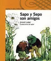 Sapo y Sepo son amigos. Arnold Lobel.