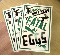 New edition of THE FATAL EGGS by Mikhail Bulgakov http://www.almabooks.com/the-fatal-eggs-p-605-book.html