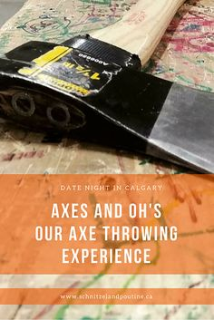Axes and Oh's Romantic Date Night Ideas, Romantic Dates, Canada Summer, Western Canada, Poutine, Calgary, Axe, Fun Activities, Something To Do