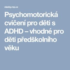 It has been estimated that Attention deficit hyperactivity disorder (ADHD) may occur in as many as 1 out of 7 American children. Add Adhd, American Children, School Sports, School Psychology, Special Needs, Kids And Parenting, Disorders, Kindergarten, Preschool