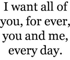 i want you all of you forever the notebook quote - Google Search