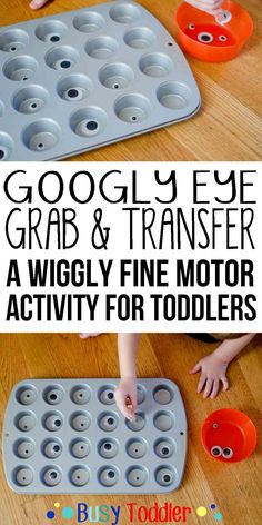 Googly Eyes Grab: A wiggly fine motor activity for toddlers.