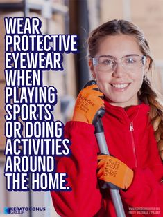 dc193fac480b Wear protective eyewear when playing sports or doing activities around the  home. Protective eyewear includes