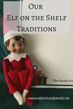 Our Elf on the Shelf Traditions