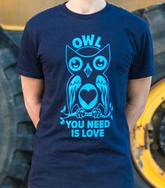 Lo-whooooooo-ve is all you need. Lo-whoo-whoo-ve is all you need.  - Professionally printed silkscreen - High-quality, 100% cotton tee. - Ships within 2 business days   - Designed and printed in the USA