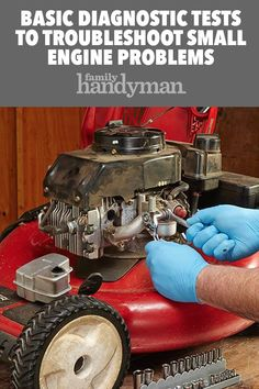Fix Lawn Mower 252834966567959731 - Basic Diagnostic Tests to Troubleshoot Small Engine Problems Source by family_handyman Lawn Mower Maintenance, Lawn Mower Repair, Chainsaw Repair, Diy Garage Storage, Lawn Equipment, Engine Repair, Car Engine, Engine Start, Diy Home Repair