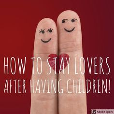 How to stay lovers after having children Shower Together, Thomas The Tank, Man Room, Couple Relationship, New Mums, Having A Baby, Healthy Relationships, How To Fall Asleep, Breakup