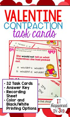 Love is in the air, and Cupid has been busy putting contractions together for your students! Your class will love practicing this skill while using these task cards. Includes 32 task cards (color and b/w) as well as an answer key and recording sheet.
