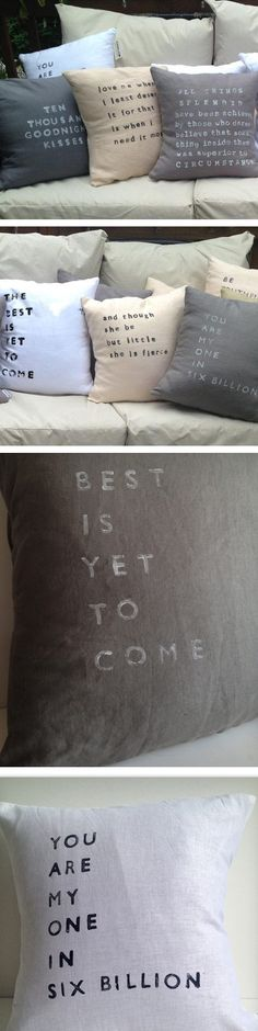 Awesome pillows - the best is yet to come, you are my one in six billion #product_design