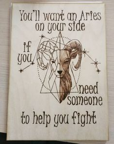 You'll want an Aries on your side if you need someone to help you fight Aries Zodiac, Zodiac Signs, Woodburning, Pyrography, Constellations, Kos, Horoscope, March, Handmade