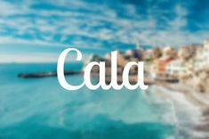 """This name comes from Sicily, meaning """"cove"""". It also serves as a nickname for the medieval Greek """"kalas"""", which means """"good""""."""