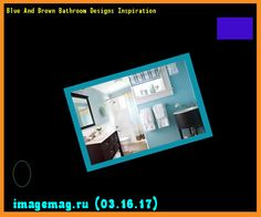 Blue And Brown Bathroom Designs Inspiration  - The Best Image Search