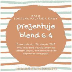 ... bo #kawa musi być palona tylko lokalnie. #KAFO data palenia: 26 sierpień 2017 (blend 6.4)