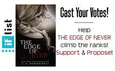 Would you like to see THE EDGE OF NEVER become a movie someday? Let your voice be heard! http://jessicaredmerski.com/2014/10/11/cast-your-vote-the-edge-of-never-film/