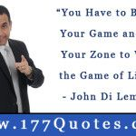 John Di Lemme Daily Champion Success Quote of the Day – December 21, 2013