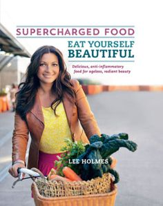 """Lee Holmes shares two delicious recipes from her new cookbook """"Eat Yourself Beautiful"""" and to celebrate we're giving away three copies!"""
