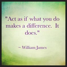 Even if you think you're wasting your time, you may never know a) who you might have helped and b) what amazing lessons you've learned along the way. Act as if what you do makes a difference. It does. - William Jones #homebusiness #quotes #peaceofmind