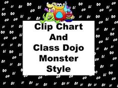 Clip Chart and Class Dojo - Monster Style