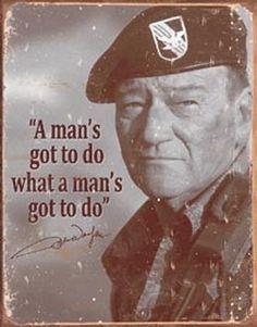 Nostalgic Tin Signs / John Wayne - Man's Gotta Do – Black Squirrel Outdoors Iowa, John Wayne Quotes, Westerns, Vintage Tin Signs, Vintage Metal, Vintage Style, Vintage Maps, Retro Vintage, Vintage Items