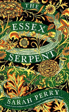 The Essex Serpent: Amazon.co.uk: Sarah Perry: 9781781255445: Books