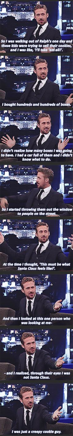 Ryan Gosling is so funny. Good-looking and funny - perfect. Lol, Haha Funny, Funny Cute, Hilarious, Funny Stuff, Super Funny, Funny Things, Random Things, Jm Barrie