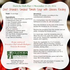 Smoked Tomato Soup with Glenora Riesling is being served at Glenora Wine Cellars for Deck the Halls Part I November 21-23rd 2014. #glenorawine #flxwine #slwt