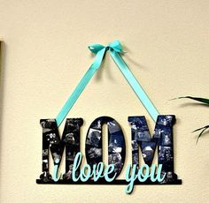 How to Make Mother's Day Collage Sign - 101 Mothers Day Gifts and Craft Ideas to DIY This Weekend - DIY & Crafts