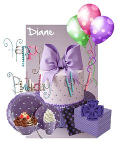 """""""Happy Birthday Diane"""" by beleev ❤ liked on Polyvore featuring art"""