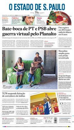 Capa desta quinta, 9 de janeiro: Bate-boca de PT e PSB abre guerra virtual pelo Planalto http://oesta.do/1bU6JOq