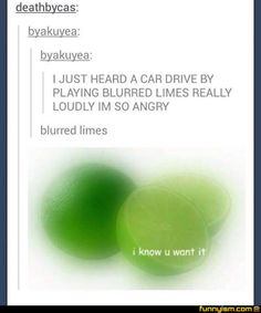 Blurred Limes | Funny Pics | Funnyism Funny Pictures