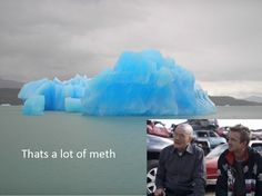 that's a lot of meth