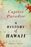 Captive paradise : the United States and Hawai'i 11/14