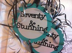 70th Birthday Decorations Seventy and Stunning Double by FromBeths, $9.50