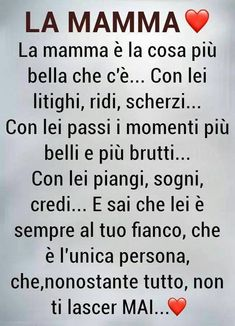 Bff Quotes, Zodiac Quotes, Mamma Rosa, Italian Love Quotes, Italian Phrases, Sayings And Phrases, For You Song, Mom Son, Learning Italian