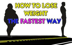 How to Lose Weight the FASTEST Way