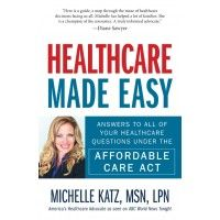 Healthcare Made Easy: Guide to the Affordable Care Act | AdamsMediaStore.com