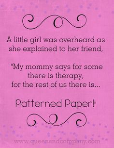 """Paper Therapy! visit www.queenandcompany.com for more """"therapy!"""" :)"""