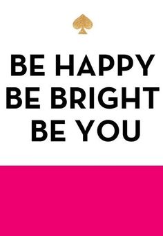 Be happy, be bright, be you! #shopentourage