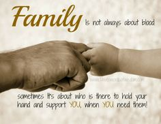 blood isn't always thicker than water image | Daveswordsofwisdom.com: Family Is Not Always About Blood