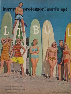 Old Surf clothes ad. Surfs Up, Vintage Surfing, Retro Surf, Lake Pictures, Surfing Pictures, Hang Ten, Surfer Girl Style, Surf Outfit, Photo Wall Collage