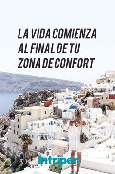 Atrévete   #intriper #vive #disfruta #vida #live #enjoy #Life #frases #cuote #confort