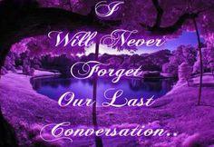 Our last conversation
