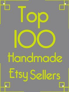 Here are the top 100 Etsy sellers in the handmade category. Each shop link is c. - Here are the top 100 Etsy sellers in the handmade category. Each shop link is clickable, so have fun checking out all these great shops! Etsy Business, Craft Business, Business Tips, Online Business, Shops, Handmade Shop, Etsy Handmade, Handmade Products, Crafts To Sell
