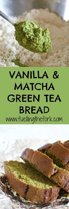 Vanilla and Matcha Green Tea Bread. A delicious bread sweetened with vanilla and honey, and a hint of matcha green tea powder to lend a vibrant green colour and added nutrient boost.