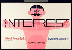Tom Eckersley ad for National Savings Bank investment account The Effective Pictures We Offer You About Savings Planner, Savings Bank, Saving Bank Account, Wordpress, Buy All The Things, Modern Graphic Design, Poster On, Vintage Advertisements, Vintage Ads